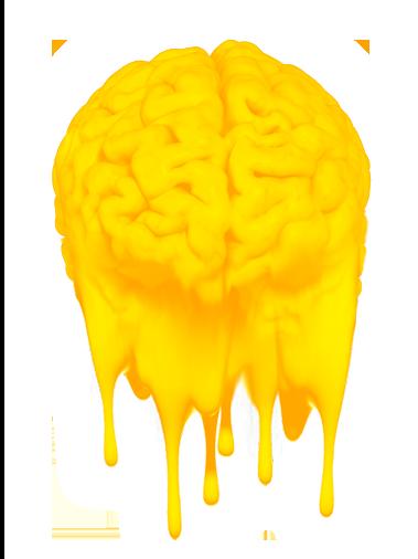 cerebro derretido me gusta tu idea